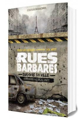 Rues Barbares : survivre en ville (édition actualisée)