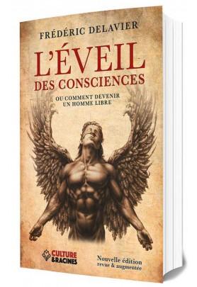 L'éveil des consciences ou comment devenir un homme libre (édition revue et augmentée)