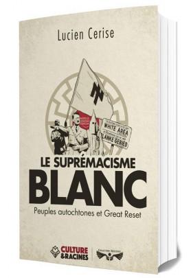Le suprémacisme blanc : Peuples autochtones et Great Reset
