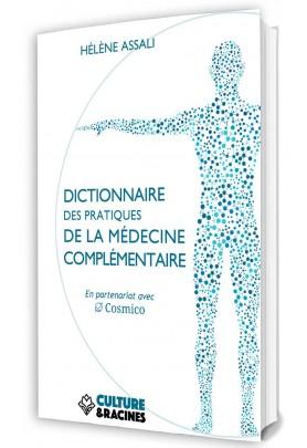 Dictionnaire des pratiques de la médecine complémentaire (prévente)