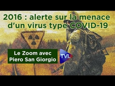 En 2016, Piero San Giorgio alertait sur la menace d'un virus type COVID-19 !